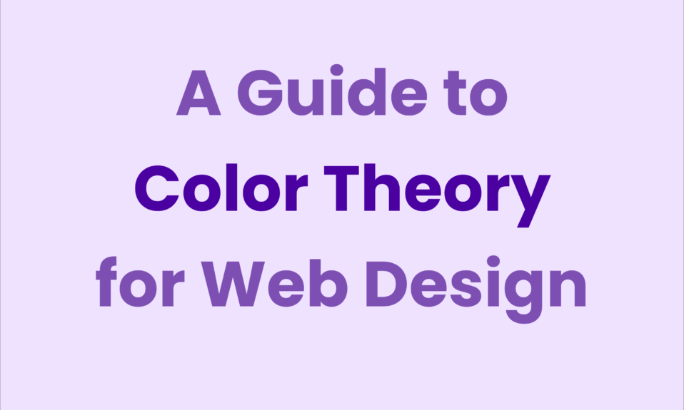 A Guide to Color Theory for Web Design