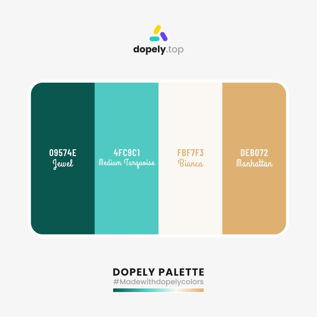 color palette inspiration made with dopely colors including Jewel (09574E) + Medium Turquoise (4FC9C1) + Bianca (FBF7F3) + Manhattan (DEB072)
