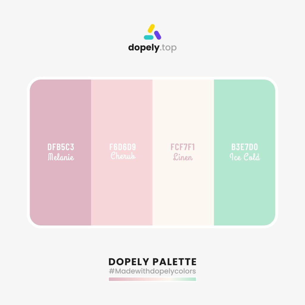 Color palette inspiration with: Melanie (DFB5C3) + Cherub (F6D6D9) + Sinen (FCF7F1) + Ice Cold (B3E7D0)