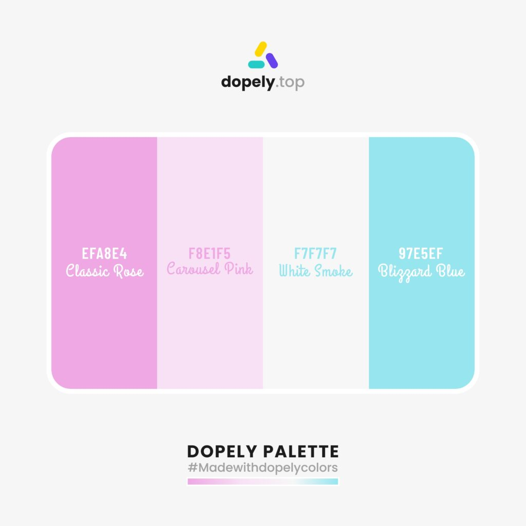 Color palette inspiration with: Classic Rose (EFA8E4) + Carousel Pink (F8E1F5) + White Smoke (F7F7F7) + Bliggard Blue (97E5EF)