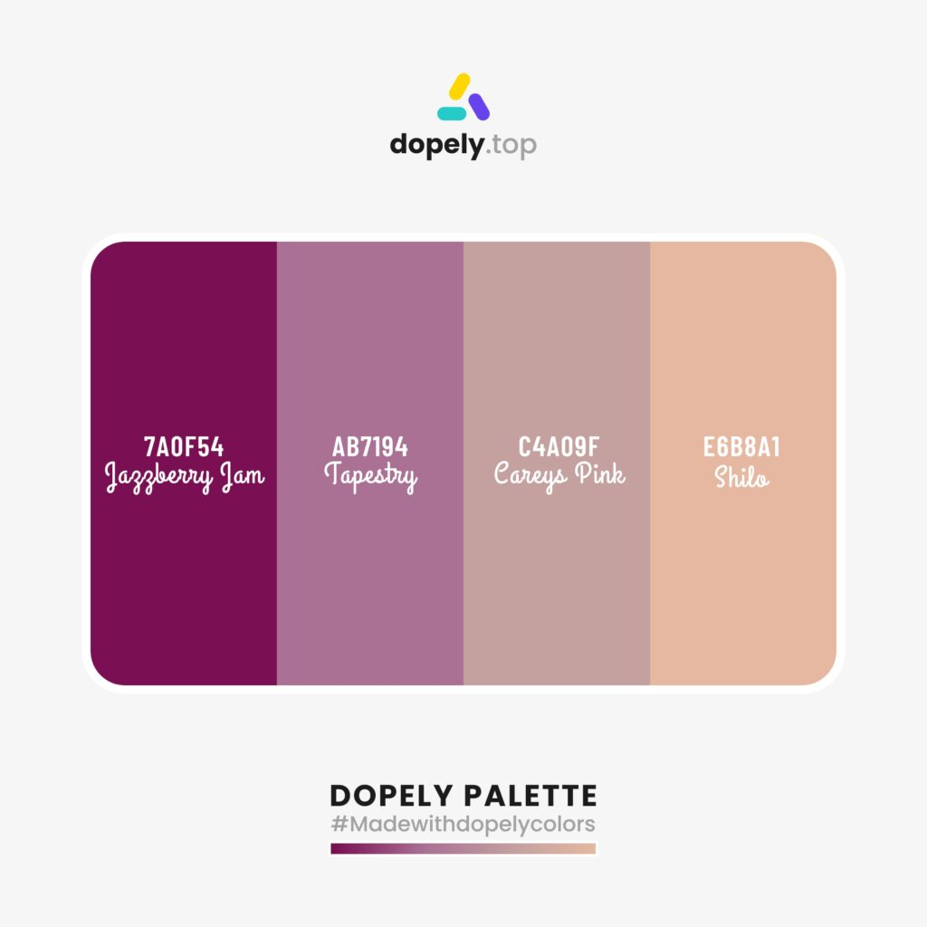 color inspiration Jazzberry Jam (7A0F54) + Tapestry (AB7194) + Careys Pink (C4A09F) + Shilo (E6B8A1)