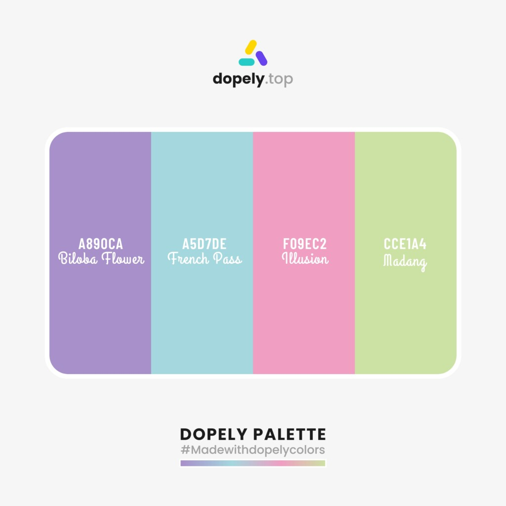 pastel Color palette  from Dopely colors with: Biloba Flower (A890CA) + French Pass (A5D7DE) + Illusion (F09EC2) + Madang (CCE1A4)