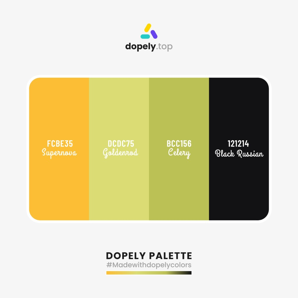 Color palette  from Dopely colors with: Supernova (FCBE35) + Goldenrod (DCDC75) + Celery (BCC156) + Black Russian (121214)