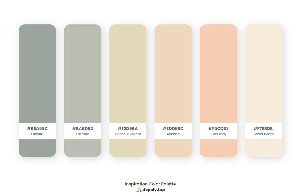 color palette inspiration by Dopely color palette generator Edward (9BA59C) + Tasman (BABDB2) + Coconut Cream (E2D9BA) + Almond (EDD8BD) + Pink Lady (F5CDB3) + Bridal Heath (F7EBDB)