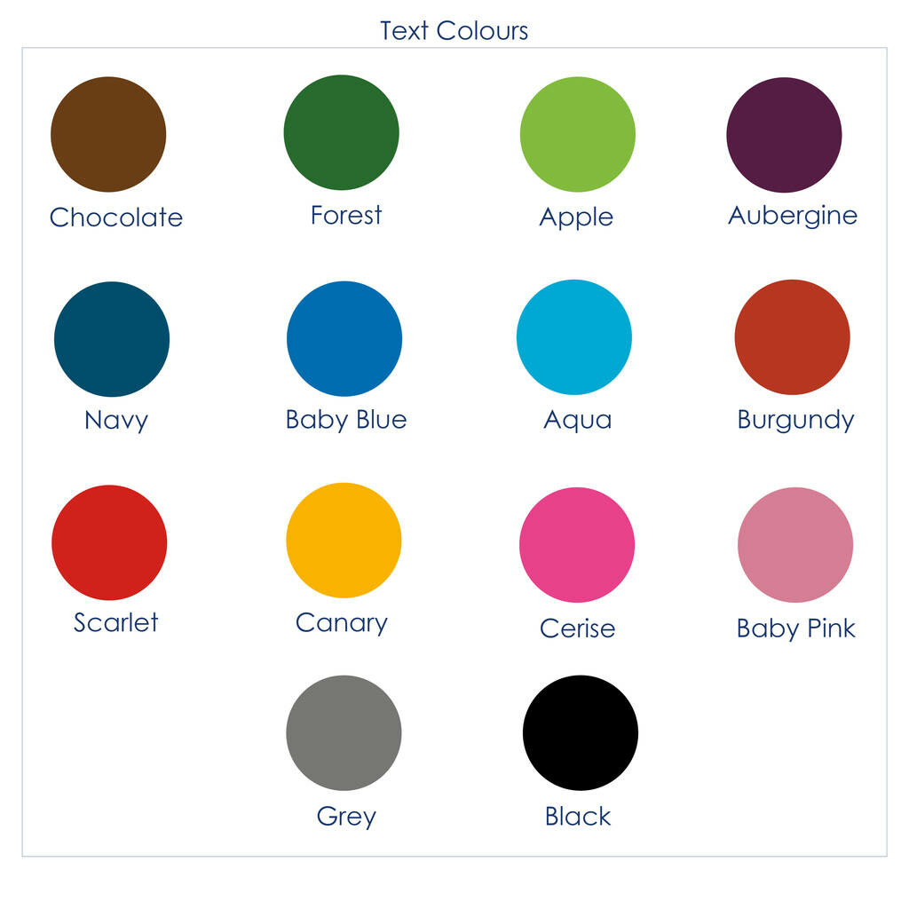 a number of accent colors includes colors: chocolate, forest, apple, aubergine, navy, baby blue, aqua, burgundy, scarlet, canary, cerise, baby pink, grey and black