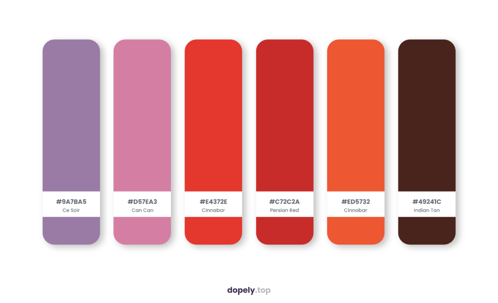 Color palette inspiration by Dopely color palette generator with: Ce Soir (9A7BA5) + Can Can (D57EA3) + Cinnabar (E4372E) + Persian Red (C72C2A) + Cinnabar (ED5732) + Indian Tan (49241C)